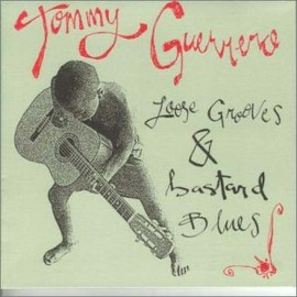 Tommy Guerrero - Loose Grooves & Bastard Blues LP