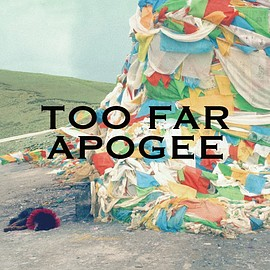 Apogee - TOO FAR