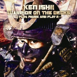 Ken Ishii - WARRIOR ON THE DECKS~PLAY,PAUSE AND PLAY 2~