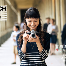 OLYMPUS - SWITCH×OMD 宮﨑あおい パリ街角散歩 with OLYMPUS OMD
