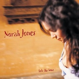 ノラ・ジョーンズ Norah Jones - Feels Like Home