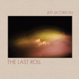 Jeff Jacobson - The Last Roll