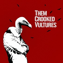 Them Crooked Vultures - Them Crooked Vultures/ST