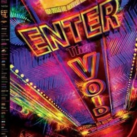 Gaspar Noe - ENTER THE VOID