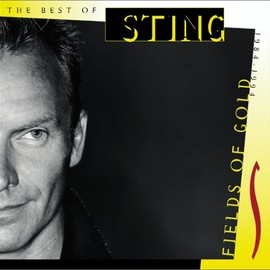 Sting - Fields of Gold 1984-1994