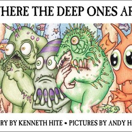 Kenneth Hite (著), Michelle Nephew (編集), Andy Hopp (イラスト)  - Where the Deep Ones Are (Mini Mythos)