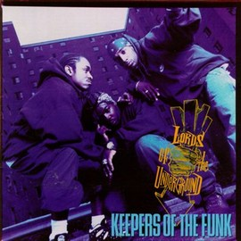 Lords Of The Underground - Keepers of the Funk