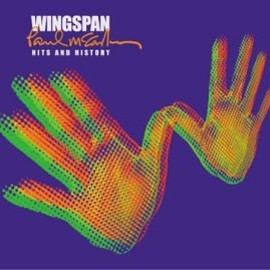 Paul McCartney & Wings - Wingspan (Hits & History)