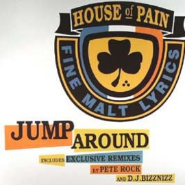 House Of Pain - Jump Around  /  Tommy Boy