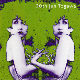 戸川純 - 20th Jun Togawa