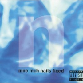 Nine Inch Nails - Fixed