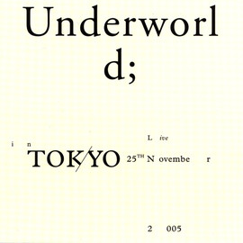 Underworld - Live In Tokyo 25th November 2005 (3CD)