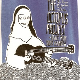 The Octopus Project & Black Moth Super Rainbow - The House of Apples and Eyeballs
