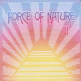 Force Of Nature - Force of Nature 3
