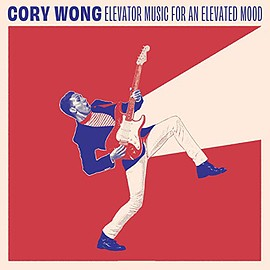 Cory Wong - Elevator Music for an Elevated Mood