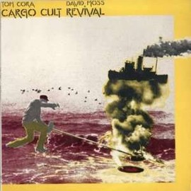 The Ex + Tom Cora - Cargo Cult Revival