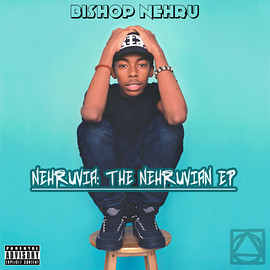Bishop Nehru - The Nehruvian EP