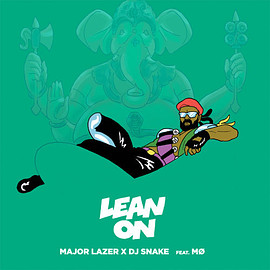 Major Lazer - Lean On (feat. MØ)