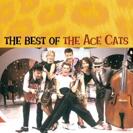 Ace Cats - The Best of The Ace Cats