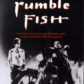 Francis Ford Coppola  - Rumble Fish