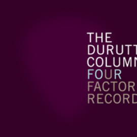 The Durutti Column - Four Factory Records (1000limited 6CD box set)