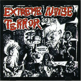 Extreme Noise Terror - Holocaust in Your Head / In It for Life