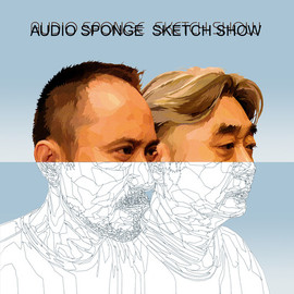 SKETCH SHOW - audio sponge
