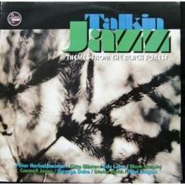 Various Artists - TALKIN JAZZ theme from the black forest ( LP )