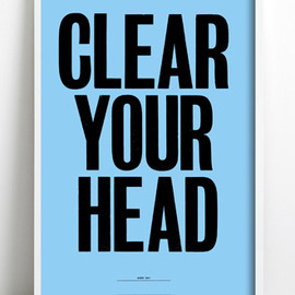 Anthony Burrill - Image of Anthony Burrill - Clear Your Head Print