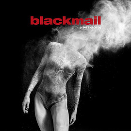 Blackmail - (1997-2013)