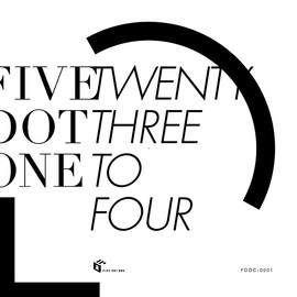 FIVE DOT ONE - TWENTY THREE TO FOUR