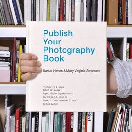 Darius D. Himes - Publish Your Photography Book