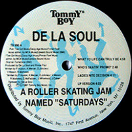 De La Soul - A Roller Skating Jam Named Saturdays / Tommy Boy
