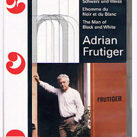 Adrian Frutiger - The Man of Black and White