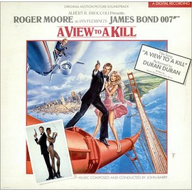 O.S.T. - James Bond A View To A Kill 007  Soundtrack