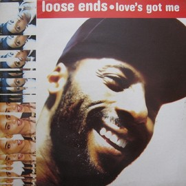 Loose Ends - Love's Got Me/Feel The Vibe...
