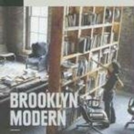 Diana Lind - Brooklyn Modern: Architecture, Interiors & Design