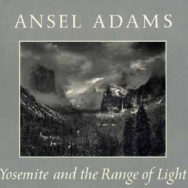 Ansel Adams - Yosemite and the Range of Light