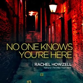 Rachel Howzell - No One Knows You're Here