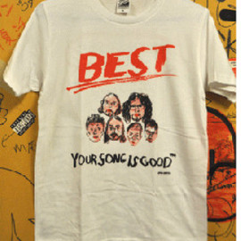 YOUR SONG IS GOOD - BEST TOUR-TEE