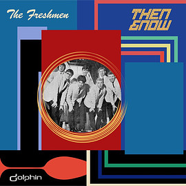 The Freshmen - Now and Then