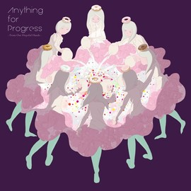 Various Artists - Anything for Progress (From Our Hopeful Hands)