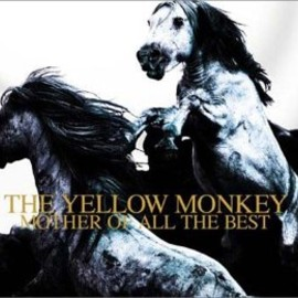 THE YELLOW MONKEY - THE YELLOW MONKEY MOTHER OF ALL THE BEST (初回生産限定盤)
