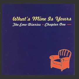 Various Artists - Emo Diaries 1: What's Mine Is Yours