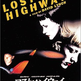 David Lynch - LOST HIGHWAY