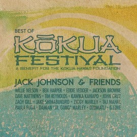 Jack Johnson - Jack Johnson & Friends: Best of Kokua Festival