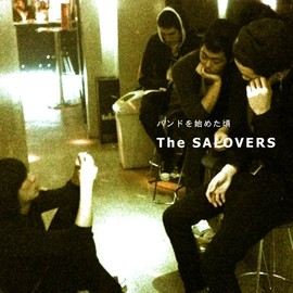 The SALOVERS - バンドを始めた頃