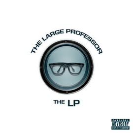 Large Professor - THE LP
