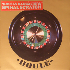 Thomas Bangalter - Spinal Scratch / ROULE