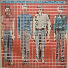 Talking Heads - MORE SONGS ABOUT BUILDINGS AND FOOD (LP)